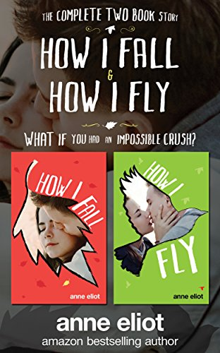How I Fall & How I Fly: The Complete Two Book Series