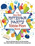 img - for The Bar/Bat Mitzvah Table Plan Book: The Fun and Easy Way to Cut Out and Design Your Perfect Mitzvah Celebration Party Seating Plan! book / textbook / text book
