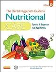 The Dental Hygienist's Guide to Nutri...