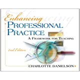 Enhancing Professional Practice: A Framework for Teaching 2nd edition (Professional Development)