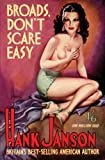 Broads Don't Scare Easy: Volume 9