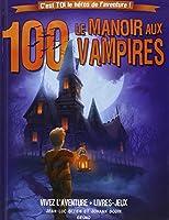 Le manoir aux 100 vampires