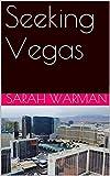 Seeking Vegas