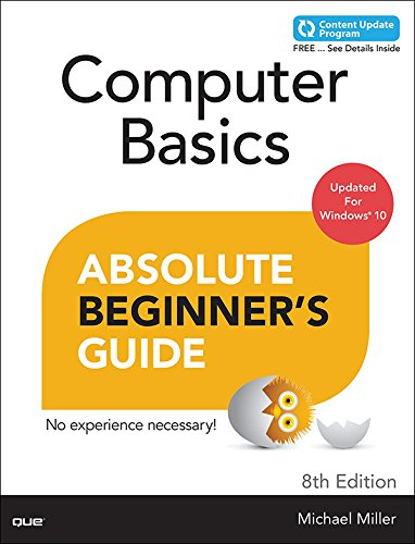 Download Computer Basics Absolute Beginner's Guide, Windows 10 Edition (includes Content Update Program)