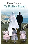 img - for My Brilliant Friend (Neapolitan Novels) book / textbook / text book