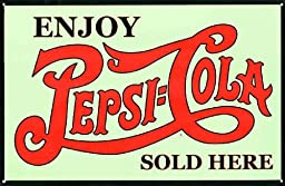 Yours Dec Metal Tin Sign Enjoy A Refreshing Drink Pepsi Cola, Sold Here Tin Signs 43m
