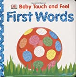 First Words (Baby Touch and Feel (DK Publishing))