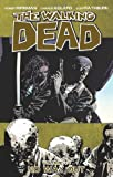Robert Kirkman The Walking Dead Volume 14: No Way Out TP