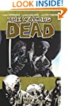 The Walking Dead Volume 14: No Way Ou...