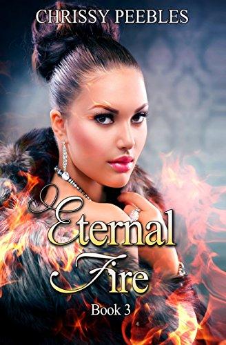 Eternal Fire: Volume 3 (The Ruby Ring Saga)