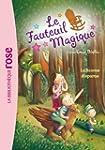 Le Fauteuil Magique 02 - La licorne d...