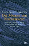 img - for Die Masken Der Niedertracht book / textbook / text book