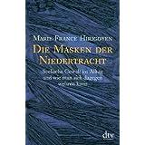"""Die Masken der Niedertracht: Seelische Gewalt im Alltag und wie man sich dagegen wehren kannvon """"Marie-France Hirigoyen"""""""