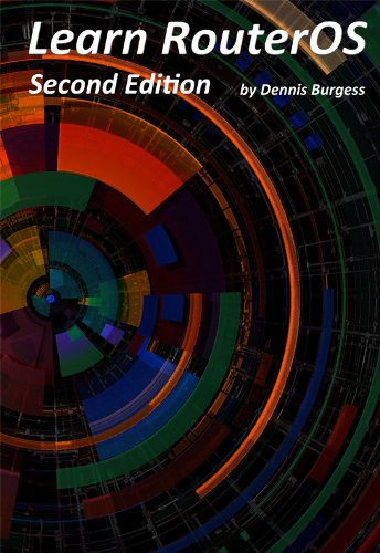 Learn RouterOS - Second Edition