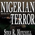 Nigerian Terror Hörbuch von Stan R. Mitchell Gesprochen von: Jay Snyder