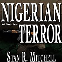 Nigerian Terror Audiobook by Stan R. Mitchell Narrated by Jay Snyder