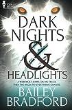Dark Nights and Headlights