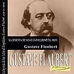 La leyenda de San Julián el Hospitalario [The Legend of Saint Julian the Hospitaller] | Gustave Flaubert