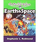 Earth & Space (Christian Kids Explore) (Paperback) - Common