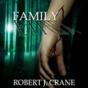 Family: The Girl in the Box, Book 4 | Robert J. Crane