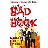 Bad Book ~ K. S.  Brooks