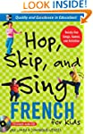 Hop, Skip, and Sing French (Book + Au...