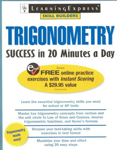 Trigonometry Success In 20 Minutes a Day (Skill Builders), LearningExpress Editors