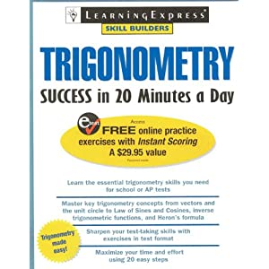 Trigonometry Success In 20 Minutes a Day (Skill Builders) LearningExpress Editors