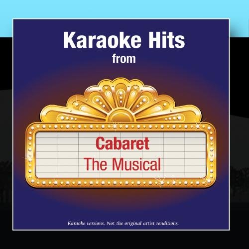 Karaoke Hits from - Cabaret - The Musical