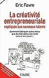 La créativité entrepreneuriale expliquée aux nouveaux talents