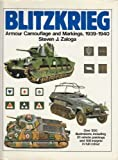 Blitzkrieg: Armour, Camouflage and Markings, 1939-40 (0853683344) by Zaloga, Steven J.