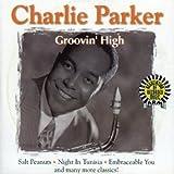 echange, troc Charlie Parker - Groovin High