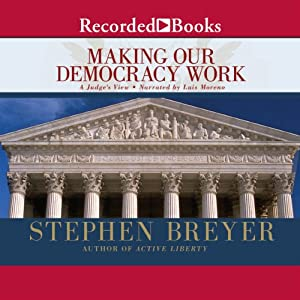 Making Our Democracy Work Audiobook