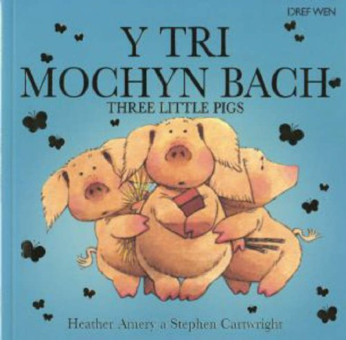 tri-mochyn-bach-y-three-little-pigs