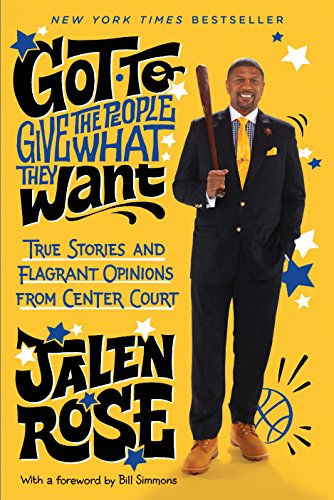Download Got to Give the People What They Want: True Stories and Flagrant Opinions from Center Court