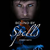 Bound by Spells: Bound Series, Volume 2 | Stormy Smith
