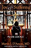 Joy and Suffering: My Life with ALS