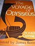 Voyage of Odysseus (0216896304) by Reeves, James