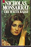 The White Rajah (0330200461) by Monsarrat, Nicholas