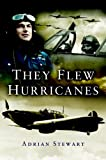 img - for They Flew Hurricanes book / textbook / text book