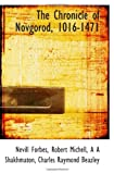 The Chronicle of Novgorod, 1016-1471 (1117019462) by Forbes, Nevill