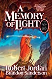 A Memory of Light: 14/14 (Wheel of Time) Robert Jordan