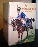 img - for A hawk at war: The Peninsular War reminiscences of General Sir Thomas Brotherton, CB book / textbook / text book
