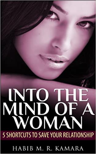 INTO THE MIND OF A WOMAN: 5 Shortcuts to Save Your Relationship is just the book to show you how to keep your emotional and romantic bread fresh! In an easy step-by-step process, Habib M.R. Kamara shows you how to strengthen your relationship from a man's perspective as well as a woman's perspective.