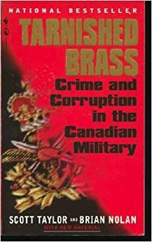 tarnished brass crime and corruption in the canadian military pdf