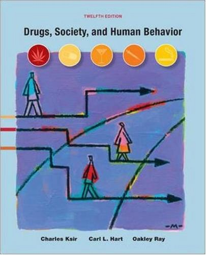 Drugs, Society, and Human Behavior, 12th Edition