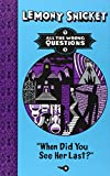 """All the Wrong Questions 2. """"When Did You See Her Last?"""""""