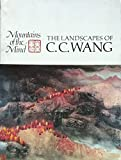 img - for Mountains of the Mind: the Landscapes of C. C. Wang book / textbook / text book