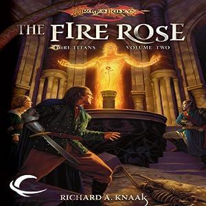 The Fire Rose: Dragonlance: Ogre Titans, Book 2 | [Richard A. Knaak]