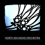 North Sea Radio Orchestra by North Sea Radio Orchestra [Music CD]